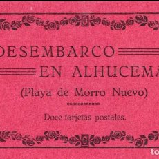 Postales: DESEMBARCO EN ALHUCEMAS. BLOC DE 12 POSTALES. ARRIBAS. COMPLETO. Lote 145727118