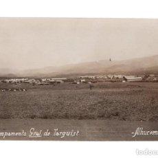 Postales: ALHUCEMAS. CAMPAMENTO GENERAL DE TERGUIST. GUERRA DEL RIF. POSTAL FOTOGRÁFICA. Lote 146200590