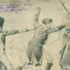 Postales: EPISODIOS NACIONALES. MUERTE DE VELARDE. ARTILLERÍA. CIRCULADA EN 1902.. Lote 148086094