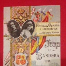 Postales: BRIGADA OBRERA Y TOPOGRAFICA DE ESTADO MAYOR, JURA DE BANDERA 1911. Lote 148151310
