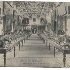 Postales: TARJETA POSTAL MUSEO DE ARTILLERIA SALON DE REINOS (MODELOS ) FOTOTIPIA DE HAUSER Y MENET MADRID. Lote 151265370