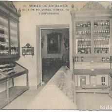 Postales: TARJETA POSTAL MUSEO DE ARTILLERIA SALA DE POLVORAS, MINERALES Y EXPLOSIVOS FOTOTIPIA HAUSER Y MENET. Lote 151269186