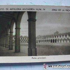 Postales: POSTAL DEL CUARTEL DEL REGIMIENTO DE ARTILLERIA ANTIAEREA Nº 74 . JEREZ DE LA FRONTERA. Lote 152322458