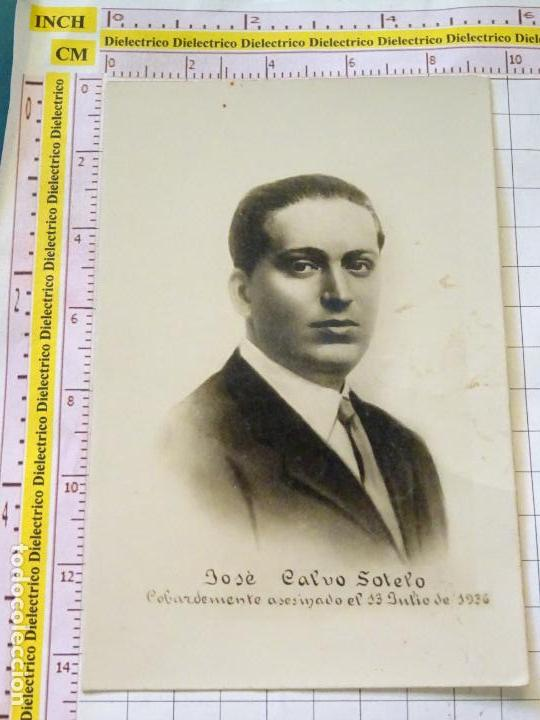 POSTAL POLÍTICO MILITAR. AÑOS 30 50. JOSÉ CALVO SOTELO COBARDEMENTE ASESINADO EN 1936. 2305 (Postales - Postales Temáticas - Militares)