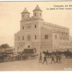 Postales: POSTAL CAMPAÑA DEL RIF 1921 LA IGLESIA DE NADOR DESPUES DE LA OCUPACION ED MELILLA NE NC. Lote 159277686