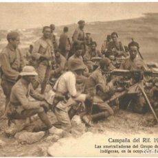 Postales: POSTAL CAMPAÑA DEL RIF 1921 AMETRALLADORAS GRUPO REGULARES INDIGENAS OCUPACION DE NADOR. Lote 159278802