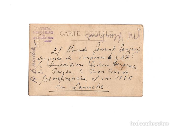 Postales: LARACHE. GENERAL SANJURJO Y SEÑORA DUQUESA DE GUISA. TRAS IMPONERSE LA GRAN CRUZ DE LA BENEFICIENCIA - Foto 2 - 166348310