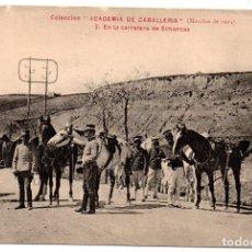 Postales: PS8211 COLECCIÓN ACADEMIA DE CABALLERÍA \'MARCHAS 1909 EN LA CARRETERA DE SIMANCAS\'. Lote 176263160