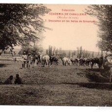 Postales: PS8217 COLECCIÓN ACADEMIA DE CABALLERÍA \\\'MARCHAS 1909 DESCANSO EN LAS HERAS DE SIMANCAS\\\'. Lote 176264224