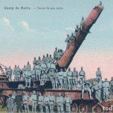 Postales: POSTAL CAMP DE MAILLY -CANON DE 400 MM - CAÑON 400 M M - MILITARES. Lote 176502512