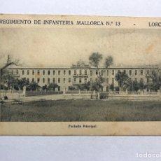Postales: LORCA (MURCIA) POSTAL. REGIMIENTO DE INFANTERÍA MALLORCA NO.13, FACHADA PRINCIPAL (H.1940?). Lote 180333335