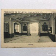 Postales: LORCA (MURCIA) POSTAL. REGIMIENTO DE INFANTERÍA MALLORCA NO.13, VESTIVULO (H.1940?). Lote 180406622