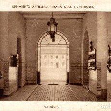 Postales: REGIMIENTO ARTILLERIA PESADA CORDOBA MILITAIRE VESTIBULO. Lote 183734605