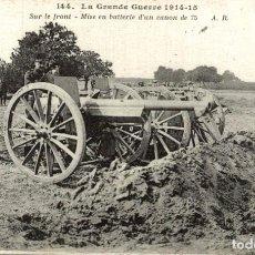 Postais: LA GRANDE GUERRE 1914.15 SUR LE FRONT MISE EN BATTERIE DUN CANON DE 75 MILITARIA -. Lote 183738282