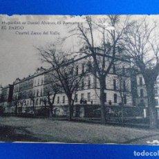 Postales: CUARTEL ZARCO DEL VALLE EL PARDO PROPIEDAD DE DANIEL ALVAREZ. Lote 194527472