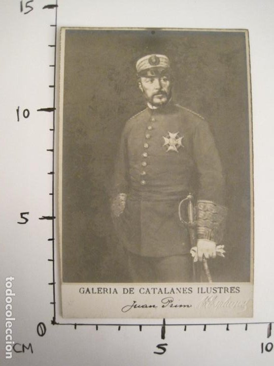 Postales: JUAN PRIM-GALERIA CATALANES ILUSTRES-FOTO A.ESPLUGAS-POSTAL FOTOGRAFICA ANTIGUA-VER FOTOS-(67.922) - Foto 6 - 194875101