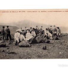 Postales: MELILLA.- CAMPAÑA DE MELILLA. 1911-1912. RAS EL MEDUA. EL GENERAL ALDAVE EXAMINADO LA POSICIÓN. RIF.. Lote 196359608