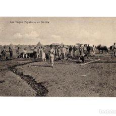 Postales: CAMPAÑA DE MELILLA - LAS TROPAS ESPAÑOLAS EN MELILLA.. Lote 196375015
