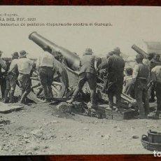 Postales: ANTIGUA POSTAL DE LA CAMPAÑA DEL RIF - 1921 - LAS BATERIAS DE POSICION DISPARANDO CONTRA EL GURUGU -. Lote 196758843