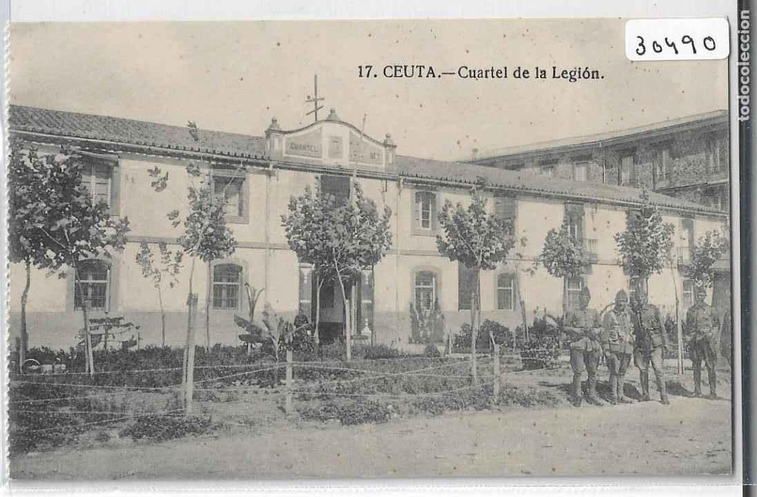 GUERRA DE MARRUECOS - CAMPAÑA DEL RIF 1921 - CEUTA - CUARTEL DE LA LEGIÓN - P30493 (Postales - Postales Temáticas - Militares)