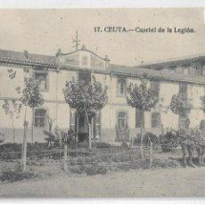 Postales: GUERRA DE MARRUECOS - CAMPAÑA DEL RIF 1921 - CEUTA - CUARTEL DE LA LEGIÓN - P30493. Lote 198229353