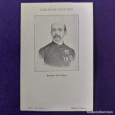 Postales: POSTAL CARLISMO. CARLISTAS ILUSTRES. SERIE A. Nº3 AMADOR DEL VILLAR. CLICHE ANGEL SAINZ. 1900-1905.. Lote 200039897