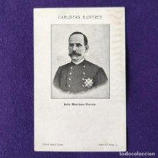Postales: POSTAL CARLISMO. CARLISTAS ILUSTRES. SERIE A.Nº2 LEON MARTINEZ FORTUN. CLICHE ANGEL SAINZ.1900-1905.. Lote 200040440