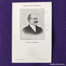 Postales: POSTAL CARLISMO. CARLISTAS ILUSTRES. SERIE A.Nº8 ANTONIO DE VALBUENA. CLICHE ANGEL SAINZ. 1900-1905.. Lote 200040575