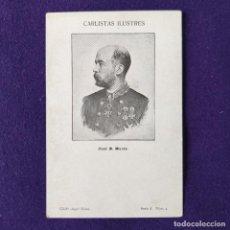 Postales: POSTAL CARLISMO. CARLISTAS ILUSTRES. SERIE A. Nº4 JOSE B.MOORE. CLICHE ANGEL SAINZ. 1900-1905.. Lote 200040663