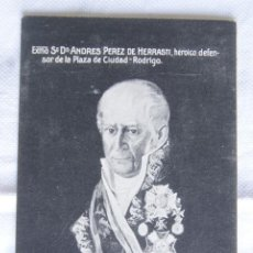 Postales: DON ANDRES PEREZ HERRASTI DEFENSOR CIUDAD RODRIGO CARLISTAS CONDECORACIONES MILITAR. Lote 203425015