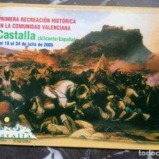 Postales: POSTAL RECREACIÓN HISTÓRICA BATALLA DE CASTALLA GUERRA INDEPENDENCIA NAPOLEONICA ALICANTE 2005. Lote 212195498