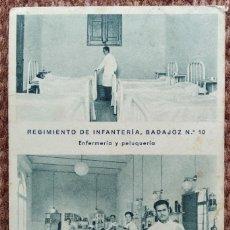Postales: REGIMIENTO DE INFANTERIA BADAJOZ Nº 10 - ENFERMERIA Y PELUQUERIA. Lote 214038080