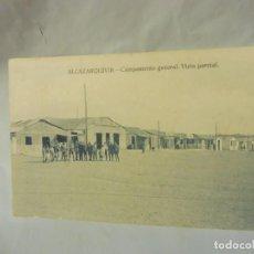Postales: POSTAL ALKAZARKIVIR ALCAZARQUIVIR (MARRUECOS) CAMPAMENTO GENERAL VISTA PARCIAL SIN AUTOR. Lote 220892541