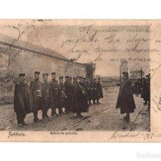 Postales: ARTILLERÍA RELEVO DE GUARDIA. COLECCIÓN ALCÁNTARA. CIRCULADA MADRID ÁVILA. 1905.. Lote 229885235