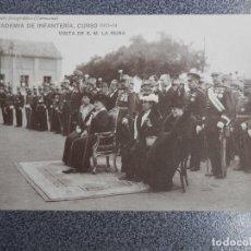 Postales: TEMATICA MILITAR ACADEMIA INFANTERIA 1913-14 VISITA S.M. REINA POSTAL ANTIGUA. Lote 236406060