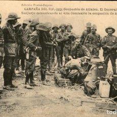 Postales: ORIGINAL - CAMPAÑA DEL RIF 1921 - OCUPACIÓN DE ATLATEN. EL GENERAL SANJURJO Y ALTO COMISARIO. Lote 244184050