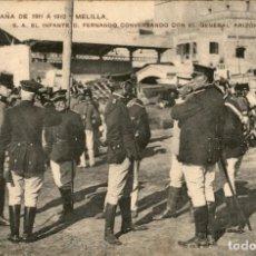 Postales: ORIGINAL - CAMPAÑA DE MELILLA 1911 A 1912 - S.A. EL INFANTE D. FERNANDO CON GENERAL ARIZON.. Lote 244185485