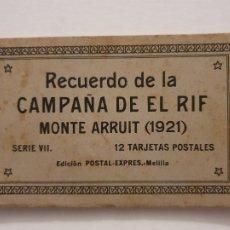 Postales: RECUERDO DE LA CAMPAÑA DEL RIF - MONTE ARRUIT 1921 - SERIE VII (DIFERENTE) - 12 POSTALES - P50383. Lote 257352340