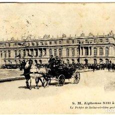 Postales: S. M. ALPHONSE XIII À VERSAILLES - LE PRÉFET DE SEINE-ET-OISE... - 140X91MM. - SIN DIVIDIR - INÉDITA. Lote 261213365