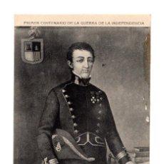 Cartes Postales: PRIMER CENTENARIO.GUERRA DE LA INDEPENDENCIA.D. ANTONIO SANGENIS Y TORRES, CNL.DEL CUERPO INGENIEROS. Lote 272465633