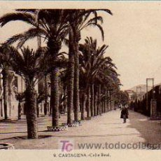 Postales: CARTAGENA. CALLE REAL. . Lote 5213526