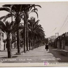 Postales: CARTAGENA, CALLE REAL, P15586. Lote 16264363
