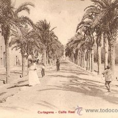 Postales: CARTAGENA.CALLE REAL. Lote 27375957