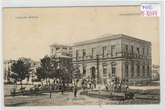 (PS-8079)POSTAL DE AGUILAS(MURCIA)-CASINO (Postales - España - Murcia Antigua (hasta 1.939))