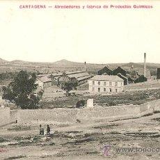 Postales: CARTAGENA.ALREDEDORES Y FABRICA DE PRODUCTOS QUIMICOS. Lote 26489647