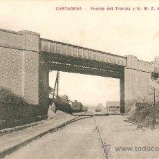 Postales: CARTAGENA.PUENTE DEL TRANVIA Y FC M.Z.A.. Lote 21075476