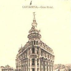 Postales: POSTAL CARTAGENA GRAN HOTEL. Lote 15448831