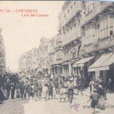 Postales: CARTAGENA (MURCIA).- CALLE DEL CARMEN. Lote 19654166