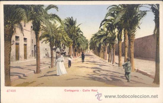 CARTAGENA (MURCIA).- CALLE REAL (Postales - España - Murcia Antigua (hasta 1.939))