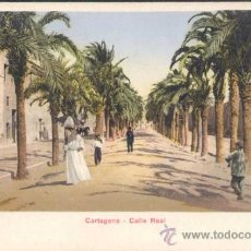 Postales: CARTAGENA (MURCIA).- CALLE REAL. Lote 21224775